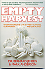 Empty Harvest by Bernard Jensen & Mark Anderson