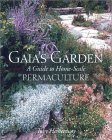 Gaia's Garden - A Guide to Home-Scale Permaculture