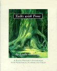 Talks with Trees