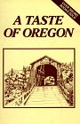 A Taste of Oregon Cookbook
