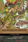 The Work of Nature - How the Diversity of Live Sustains Us